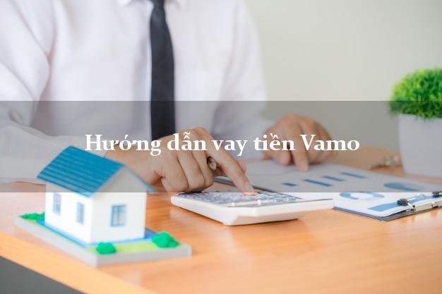 Hướng dẫn vay tiền Vamo