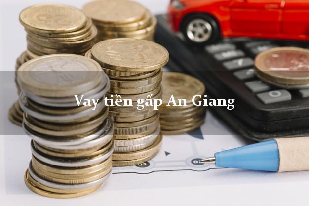 Vay tiền gấp An Giang