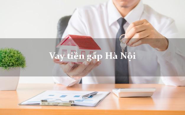 Vay tiền gấp Hà Nội