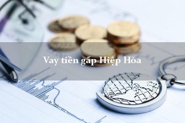 Vay tiền gấp Hiệp Hòa Bắc Giang