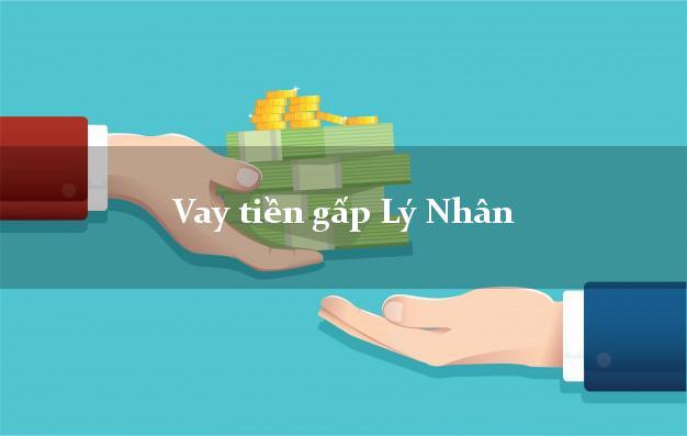 Vay tiền gấp Lý Nhân Hà Nam