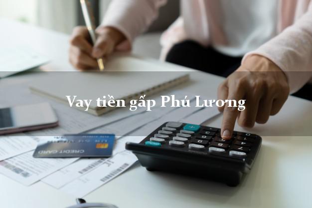 Vay tiền gấp Phú Lương Thái Nguyên