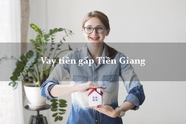 Vay tiền gấp Tiền Giang