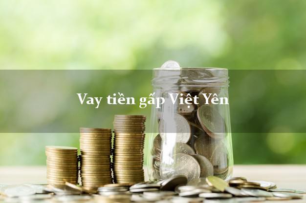 Vay tiền gấp Việt Yên Bắc Giang